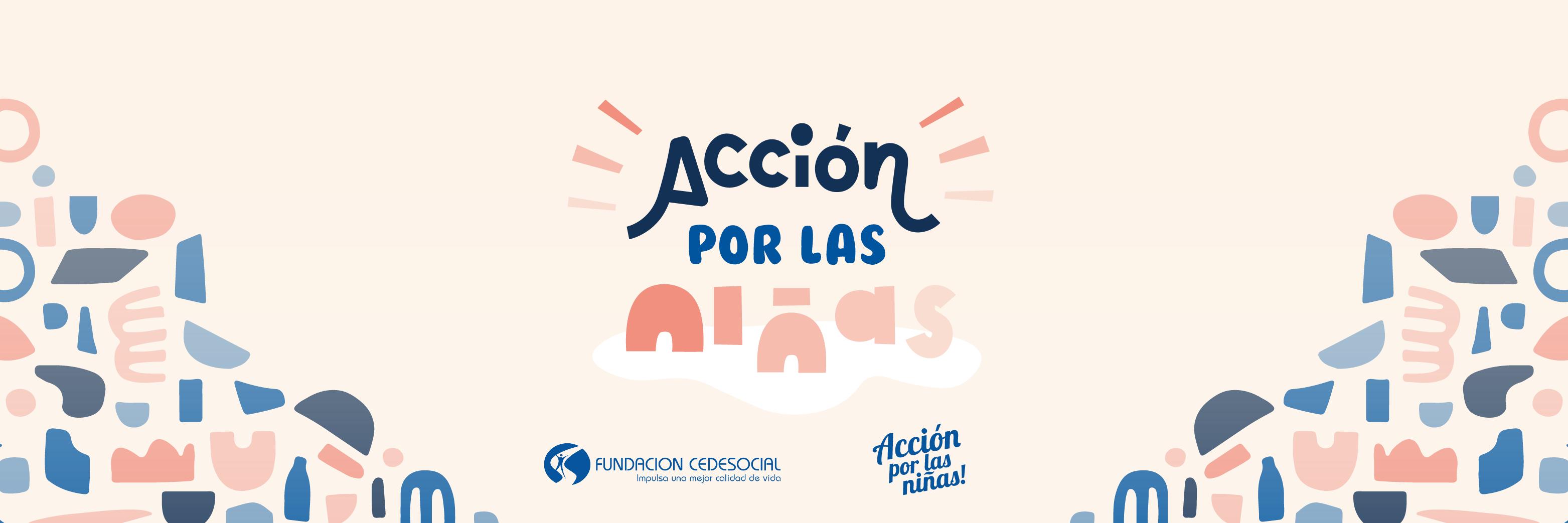 #AcciónPorLasNiñas
